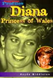 img - for Diana, Princess of Wales (Heinemann Profiles) book / textbook / text book