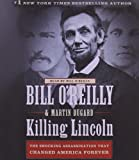 9781427213129: Killing Lincoln: The Shocking Assassination that Changed America Forever