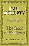 The Book of Shadows (Kathryn Swinbrooke 4) (Kathryn Swinbrooke Medieval Mysteries)