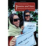 Jasmine and Stars: Reading More Than Lolita in Tehran (Islamic Civilization and Muslim Networks) ~ Fatemeh Keshavarz