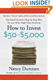 How to Invest $50-$5,000: The Small Investor's Step-By-Step Plan for Low-Risk, High-Value Investing, 9th Edition
