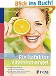Risikofaktor Vitaminmangel: Hochleist...