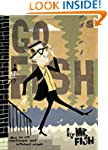 Go Fish: How to Win Contempt and Infl...