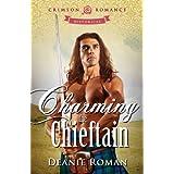 Charming the Chieftain (Crimson Romance) ~ Deanie Roman