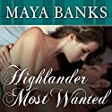 Highlander Most Wanted: Montgomerys and Armstrongs, Book 2 Audiobook by Maya Banks Narrated by Kirsten Potter
