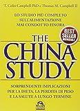 The China study. Lo studio più completo sullalimentazione mai condotto finora