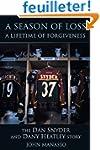 A Season of Loss, a Lifetime of Forgi...