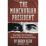 The Manchurian President ~ Aaron Klein