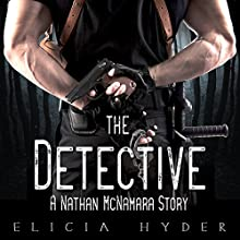The Detective: A Nathan McNamara Story Audiobook by Elicia Hyder Narrated by Carson Beck