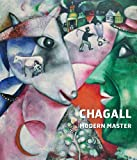 Chagall: Modern Master (Tate Gallery, Liverpool: Exhibition Catalogues)