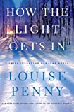 How the Light Gets In (Thorndike Press Large Print Mystery Series)