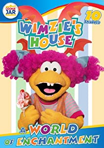 Wimzie's House - A World of Enchantment
