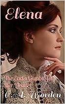 Elena: The Earl's Gamble For Her Heart (sheffield Family Short Stories (clean Regency Romance) Book 1)
