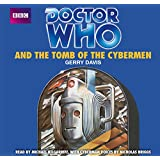 Doctor Who and The Tomb of the Cybermen: An Unabridged Classic Doctor Who Novel