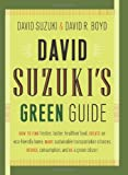 David Suzuki's Green Guide (1553652932) by Suzuki, David