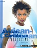 img - for African-Caribbean Hairdressing (Hairdressing and Beauty Industry Authority) by Gittens, Sandra (2002) Paperback book / textbook / text book