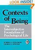 Contexts of Being: The Intersubjective Foundations of Psychological Life (Psychoanalytic Inquiry Book Series)