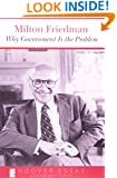 Why Government Is the Problem (Essays in Public Policy)