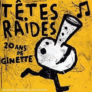 Têtes Raides - 癮 - 时光忽快忽慢,我们边笑边哭!