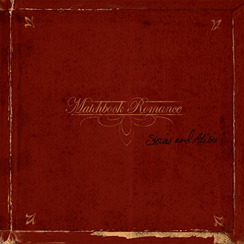 Album Art for Stories & Alibis by Matchbook Romance