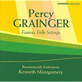 Grainger: Famous Folk Settings