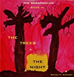 The Trees and the Night (The Seraphinium)