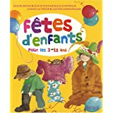 Ftes d&#39;enfants : Organiser des ftes pour les 3-12 anspar Nicola Adamson