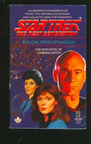 The Children of Hamlin (Star Trek: The Next Generation, Book 3), DAVID A. CARTER