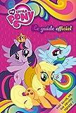 My little Pony / Guide officiel