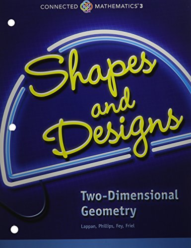 CONNECTED MATHEMATICS 3 STUDENT EDITION GRADE 7: SHAPES AND DESIGNS:    TWO-DIMENSIONAL GEOMETRY COPYRIGHT 2014