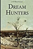 img - for Dream Hunters book / textbook / text book