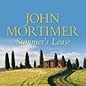 Summer's Lease Audiobook by John Mortimer Narrated by Martin Jarvis