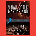 In the Hall of the Martian King Audiobook by John Barnes Narrated by James Fouhey