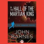 In the Hall of the Martian King | John Barnes