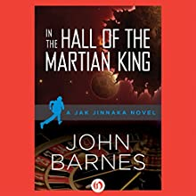 In the Hall of the Martian King (       UNABRIDGED) by John Barnes Narrated by James Fouhey