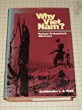 img - for Why Vietnam?: Prelude to America's Albatross by Archimedes L.A. Patti (1980-01-01) book / textbook / text book