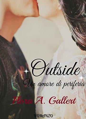 Outside Un amore di periferia PDF
