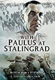 With Paulus at Stalingrad