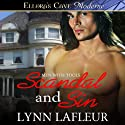 Scandal and Sin: Men with Tools, Book 1 (       UNABRIDGED) by Lynn Lafleur Narrated by Kasha Kensington