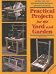 Practical Projects for the Yard & Gar...