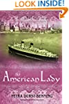 The American Lady (The Glassblower Tr...