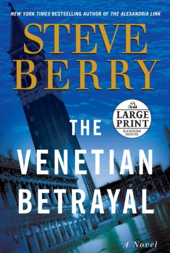 The Venetian Betrayal: A Novel (Steve Berry's Cotton Malone series)