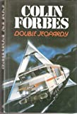 Double Jeopardy (000222657X) by Forbes, Colin