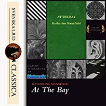 At the Bay Audiobook by Katherine Mansfield Narrated by Luci Burgoyne