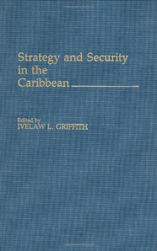 Strategy and Security in the Caribbean