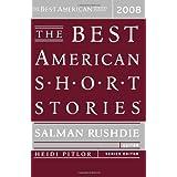The Best American Short Stories 2008 ~ Heidi Pitlor