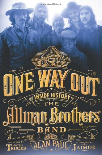 Alan Paul - One Way Out;The Inside History of the Allman Brothers Band (64kbps) - Alan Paul