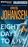 Eight Days to Live (Eve Duncan Forensics Thrillers)