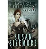 Partners (Laws of the Blood, Book 2) (044100783X) by Sizemore, Susan