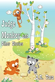 Judge Monkey and Other Stories: Beautifully Illustrated Children's Bedtime Story Book (Illustrated Moral Stories for Children Series 3)
